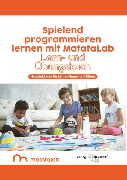 """MatataLab Curriculum Buch """"Spielend programmieren lernen mit MatataLab"""" Handreichung für Lehrer/-inn"""