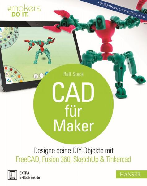 """""""CAD für Maker"""" Hanser Verlag Buch - 259 Seiten inkl. E-Book"""