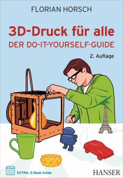 """""""3D-Druck für alle"""" Hanser Verlag Buch - 356 Seiten inkl. E-Book"""